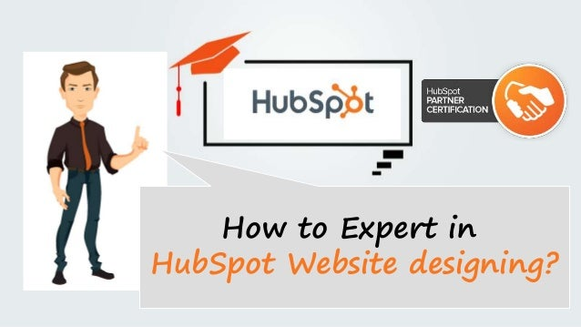 How to Expert in HubSpot Website designing?