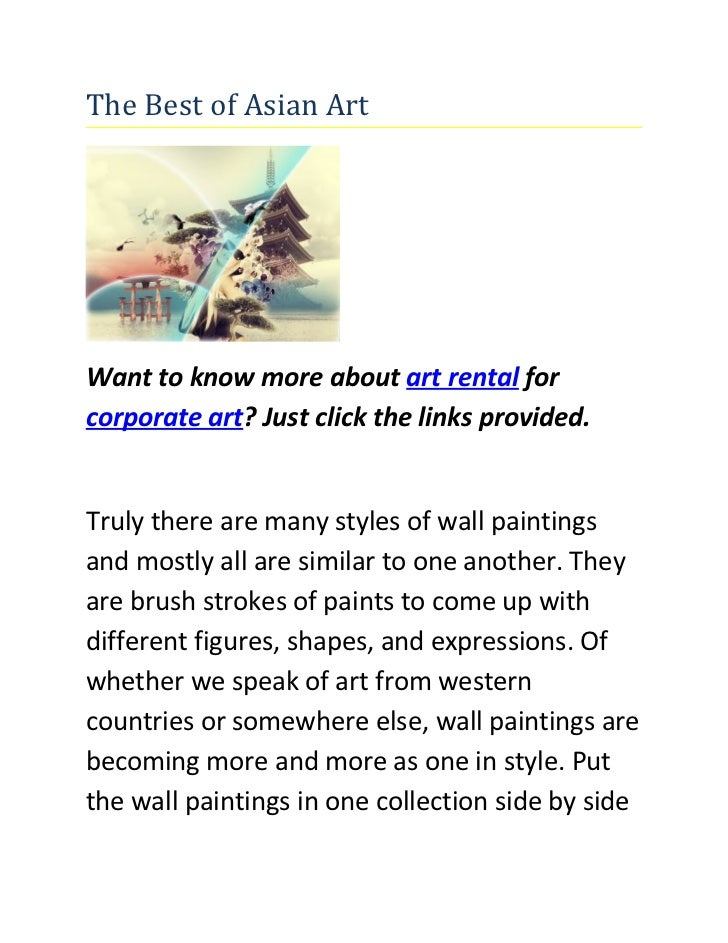 The Best of Asian ArtWant to know more about art rental forcorporate art? Just click the links provided.Truly there are ma...