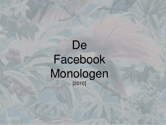 De Facebook Monologen [2010]