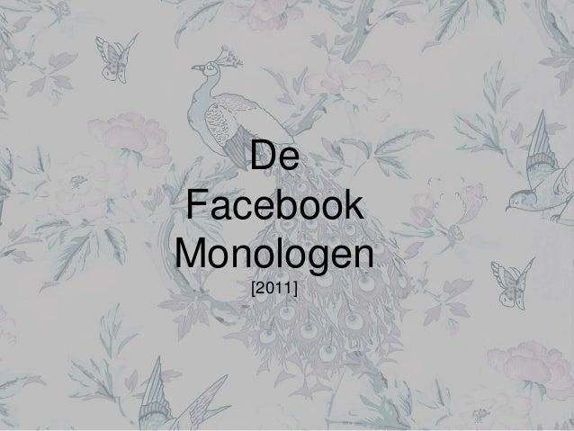 De Facebook Monologen [2011]