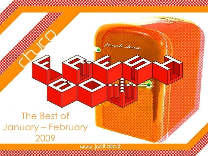The Best of January – February 2009