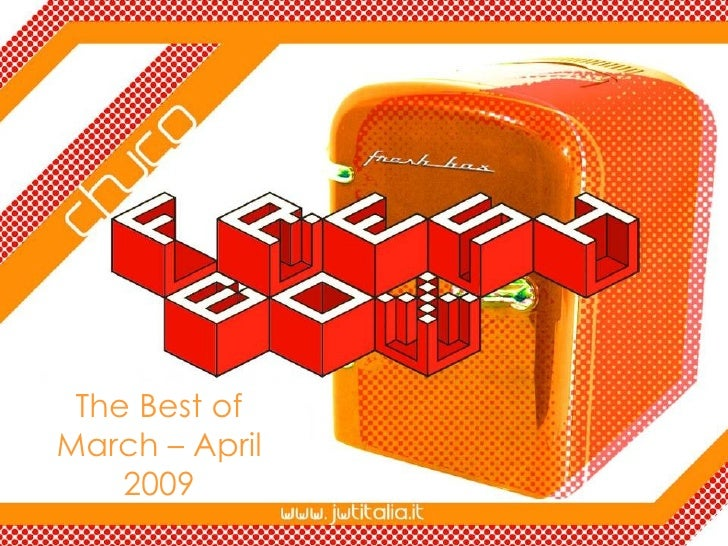 The Best of March – April 2009