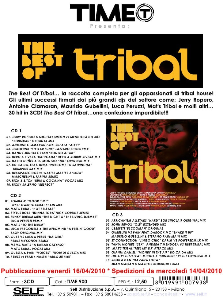 Presenta:       The Best Of Tribal… la raccolta completa per gli appassionati di tribal house!   Gli ultimi successi firma...