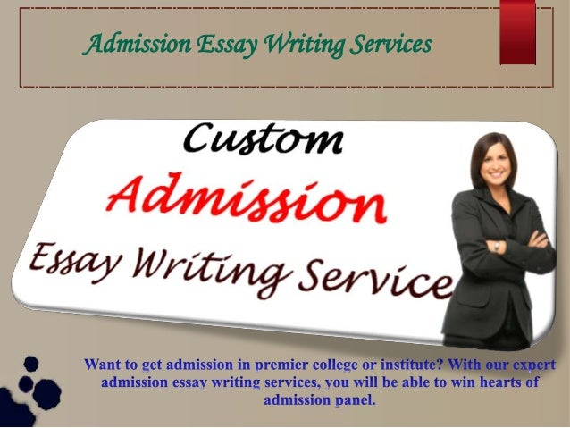 Best admission essay service