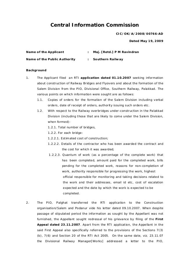 Central Information CommissionCIC/OK/A/2008/00766-ADDated May 19, 2009Name of the Applicant : Maj. [Retd.] P M RavindranNa...