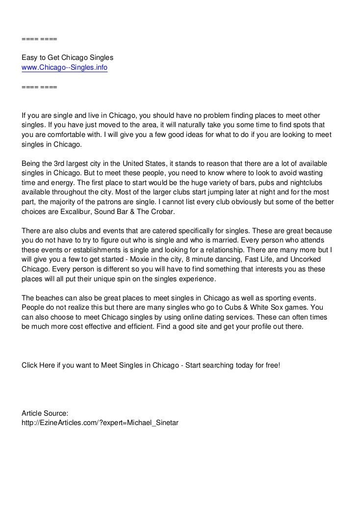 ==== ====Easy to Get Chicago Singleswww.Chicago--Singles.info==== ====If you are single and live in Chicago, you should ha...