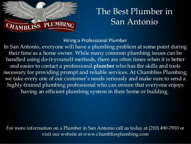 The Best Plumber in                                              San Antonio                           Hiring a Profession...