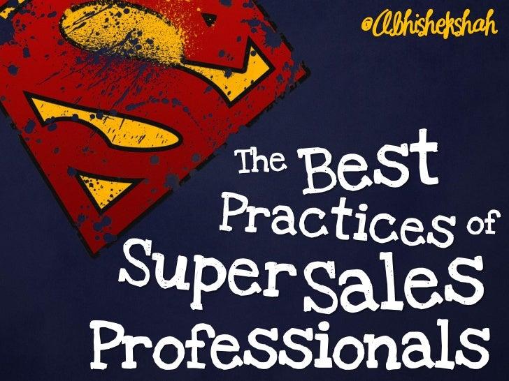 The Best Practices of Super Sales Professionals