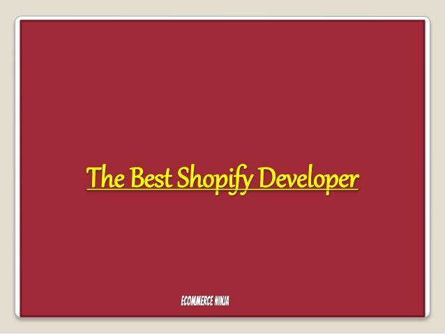 The Best Shopify Developer