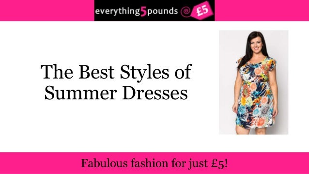 The Best Styles of  Summer Dresses