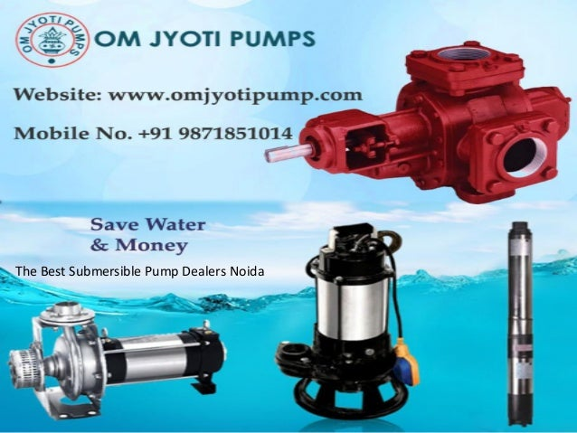 The Best Submersible Pump Dealers Noida