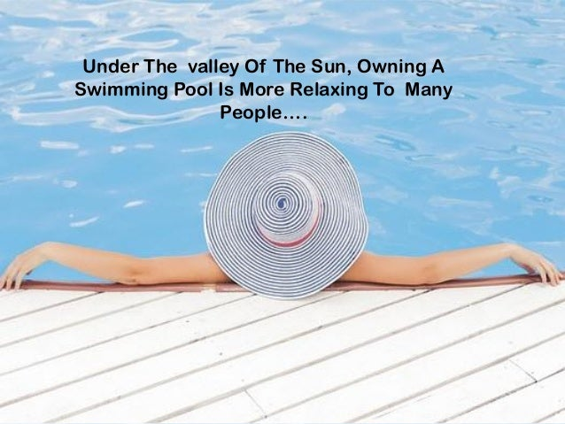 The Best Swimming Pool For Owners; 2.