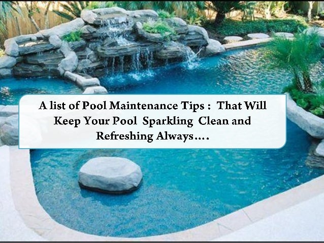 4. Clean the skimmer basket weekly once or twice as per the condition of  the ... Pool Maintenance Tips ...