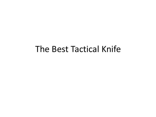 The Best Tactical Knife