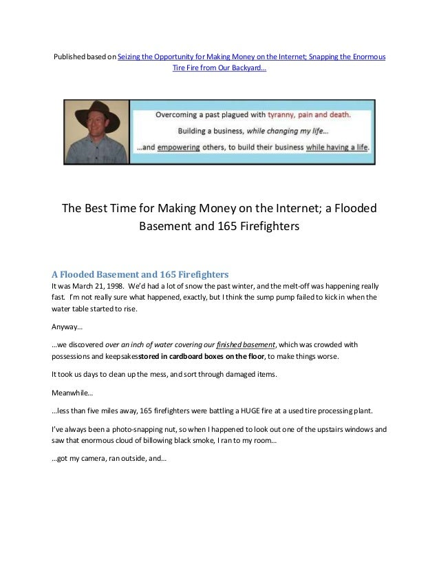 Published based on Seizing the Opportunity for Making Money on the Internet; Snapping the Enormous                        ...