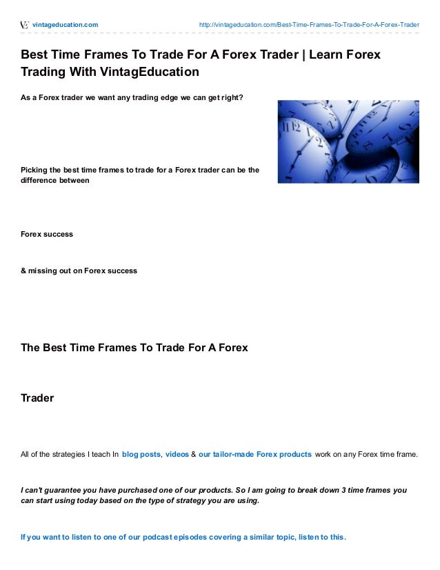 How best to trade forex