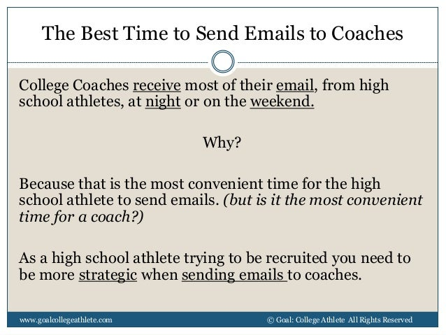 the best time to send emails to college coaches