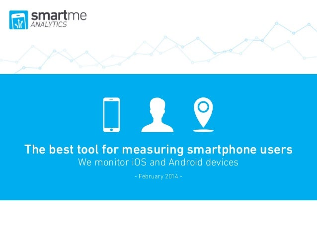 Cómo utilizan los usuarios las aplicaciones móviles  The best tool for measuring smartphone users We monitor iOS and Andro...