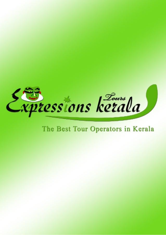 Expressions Kerala Tourism | The best tour operators in kerala