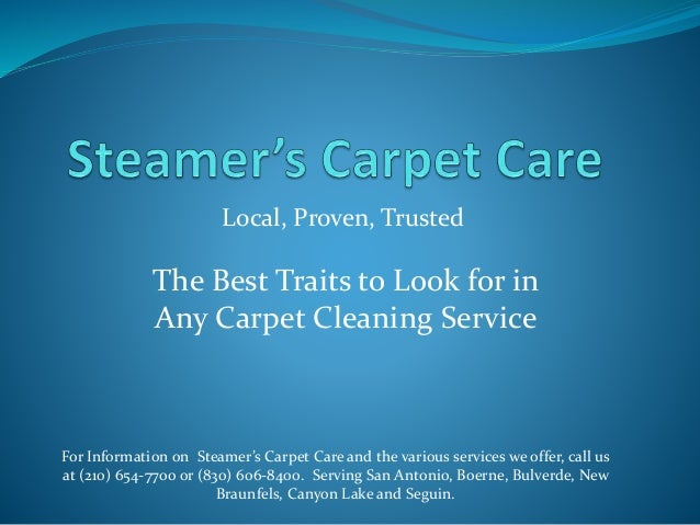 The Best Traits To Look For In Any Carpet Cleaning Service