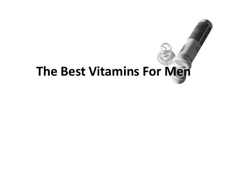 The Best Vitamins For Men