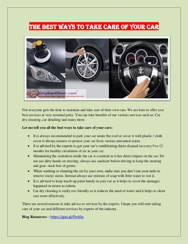 Best Way To Dry A Car >> The Best Ways To Take Care Of Your Car
