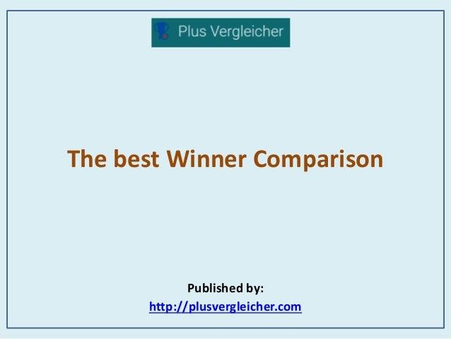 The best Winner Comparison Published by: http://plusvergleicher.com