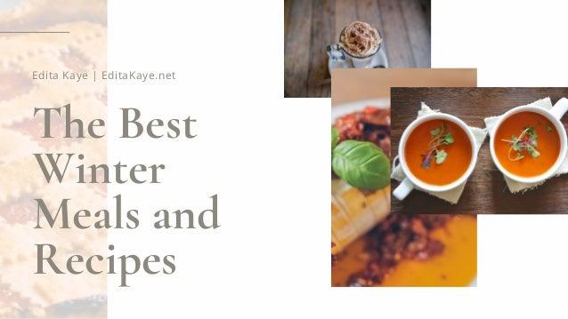The Best Winter Meals and Recipes Edita Kaye | EditaKaye.net