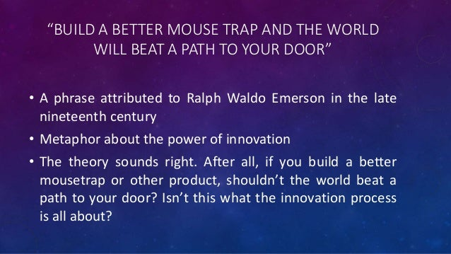 The better mouse trap