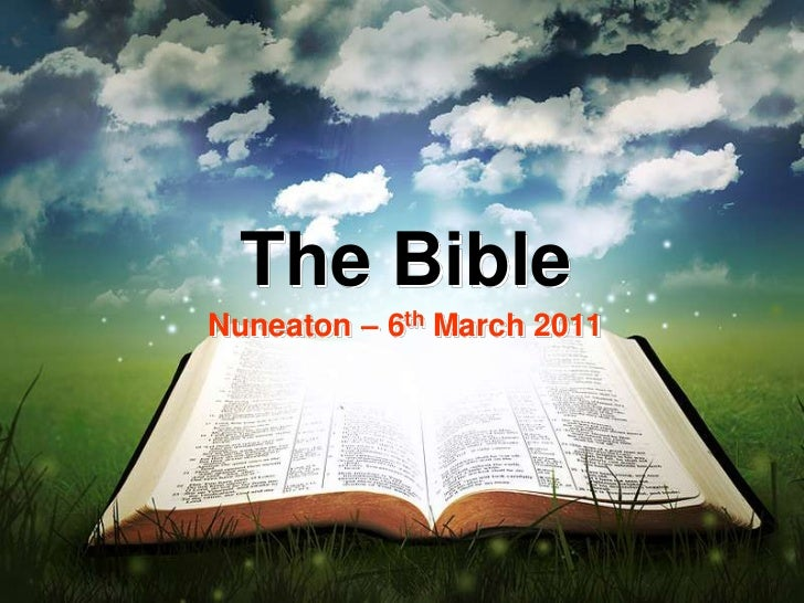 The Bible<br />Nuneaton – 6th March 2011<br />