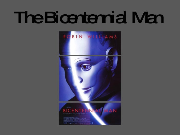 The Bicentennial Man