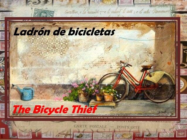Ladrón de bicicletas  The Bicycle Thief