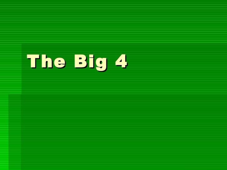 The Big 4