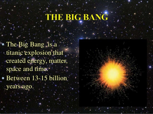an overview of the big band theories in astronomy Learn about the big bang theory and how our universe got started learn about the big bang theory and how our universe got started origins of the universe 101.