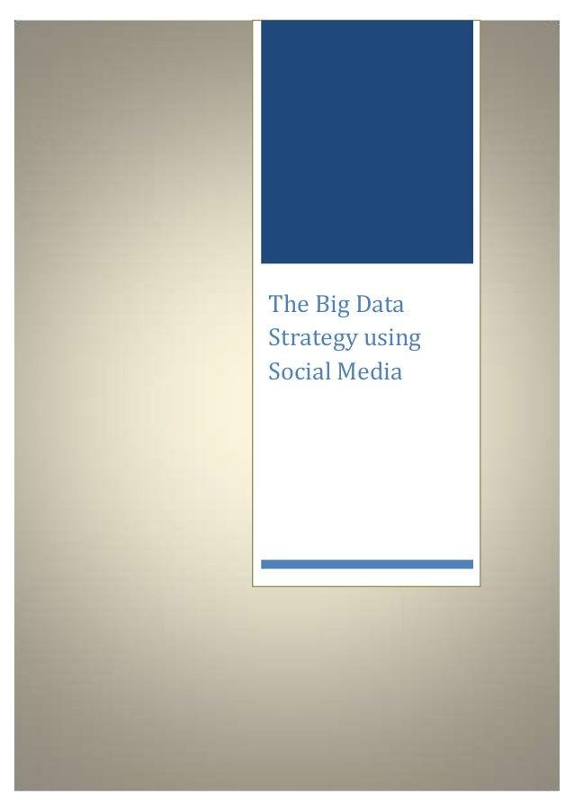 The Big Data Strategy using Social Media