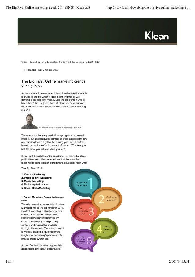 The Big Five: Online marketing-trends 2014 (ENG)   Klean A/S  http://www.klean.dk/weblog/the-big-five-online-marketing-tr.....