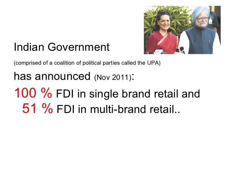 fdi retail in india This essay covers the impact of fdi in retail in india it is an exhaustive write up by itself.