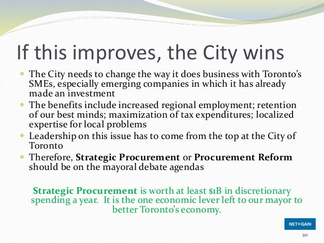 If this improves, the City wins  The City needs to change the way it does business with Toronto's SMEs, especially emergi...
