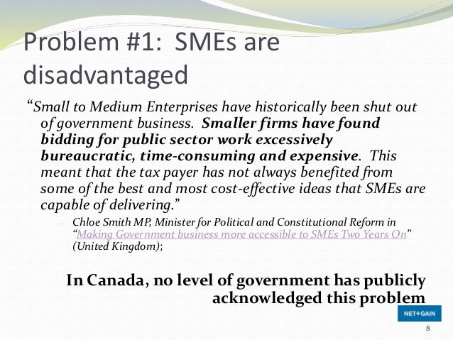 """Problem #1: SMEs are disadvantaged """"Small to Medium Enterprises have historically been shut out of government business. Sm..."""