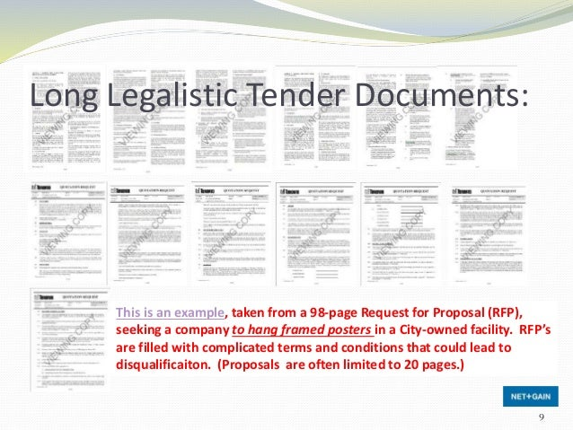 Long Legalistic Tender Documents: This is an example, taken from a 98-page Request for Proposal (RFP), seeking a company t...