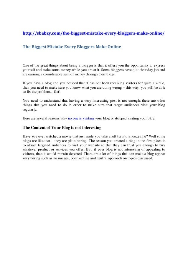 http://sbabzy.com/the-biggest-mistake-every-bloggers-make-online/The Biggest Mistake Every Bloggers Make OnlineOne of the ...