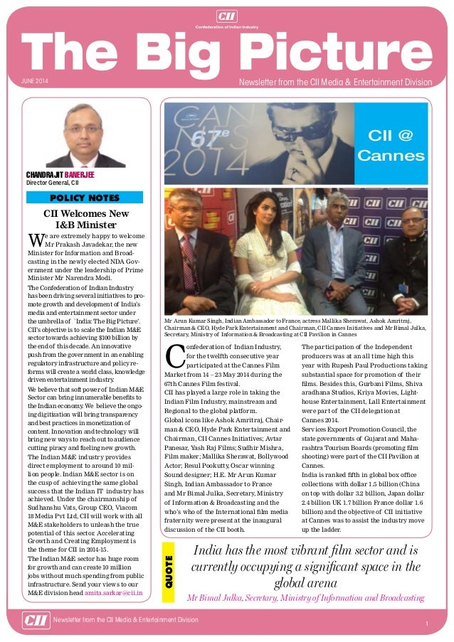 1 Newsletter from the CII Media & Entertainment Division CII Welcomes New I&B Minister We are extremely happy to welcome M...