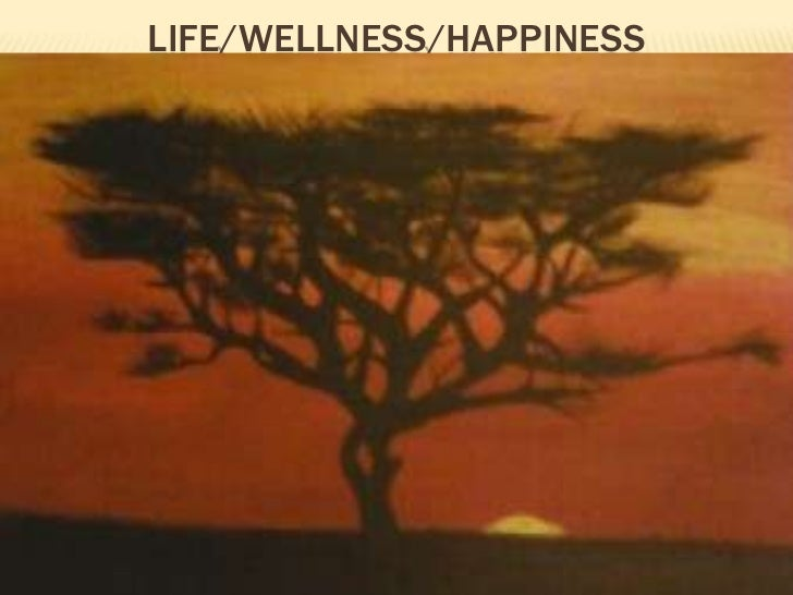Life/wellness/happiness<br />