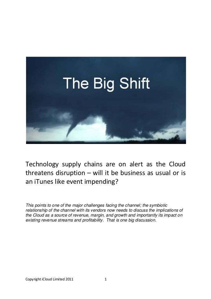 Technology supply chains are on alert as the Cloudthreatens disruption – will it be business as usual or isan iTunes like ...