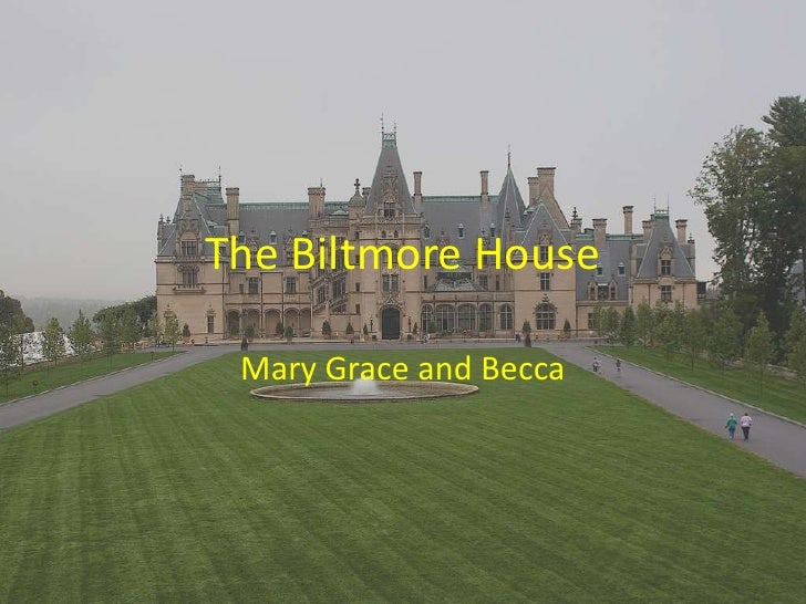 The Biltmore House<br />Mary Grace and Becca<br />