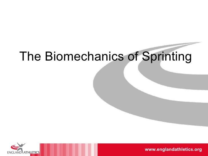 The Biomechanics of Sprinting