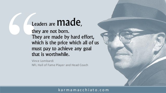 Leaders are Self Made