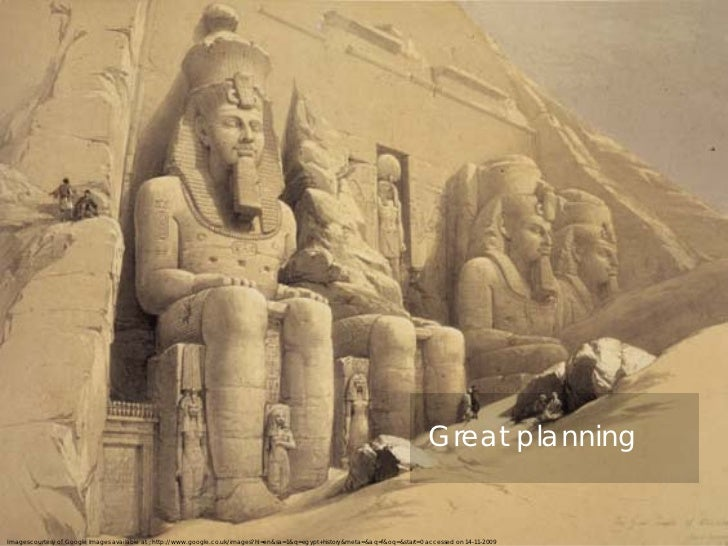 Though it was built in around 2630 B.C.E., We        can still learn some valuable lessons of        planning from the gre...
