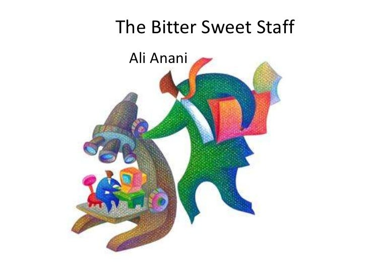 The Bitter Sweet Staff Ali Anani