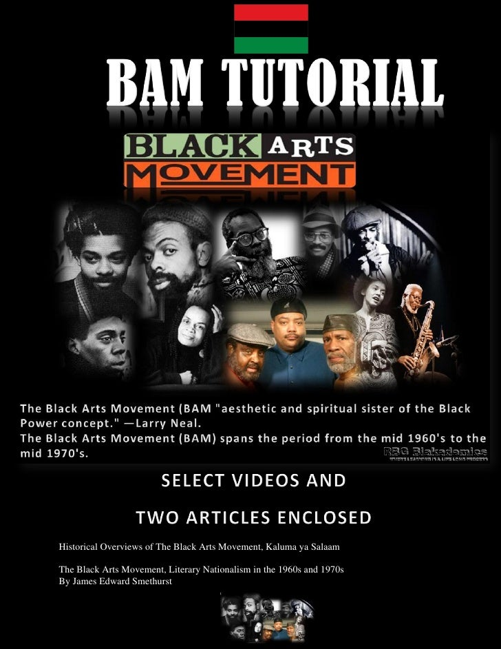 black arts movement Black arts movement a cultural movement conceived of and promoted by amiri baraka in the mid-1960s its constellation of writers, performers, and artists included nikki giovanni, gwendolyn brooks, haki madhubuti, etheridge knight, and sonia sanchez.